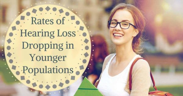 Hearing Wellness Solutions - Rates of Hearing Loss Dropping in Younger Populations