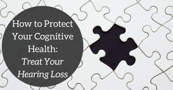 Hearing Wellness Solutions - How to Protect Your Cognitive Health_ Treat Your Hearing Loss