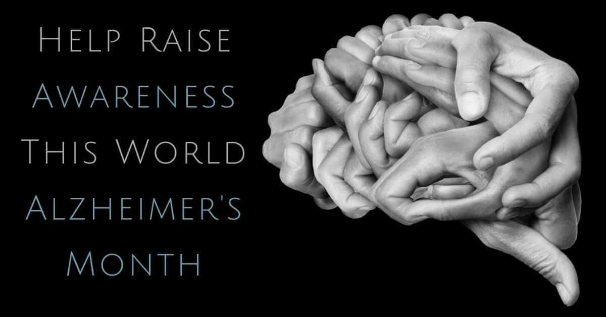 Help Spread Awareness this World Alzheimer's Month